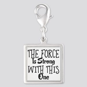 The Force Is Strong With This One Charms