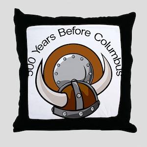 Viking 500 Years Before Colum Throw Pillow