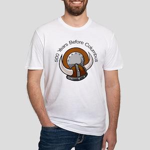 Viking 500 Years Before Colum Fitted T-Shirt