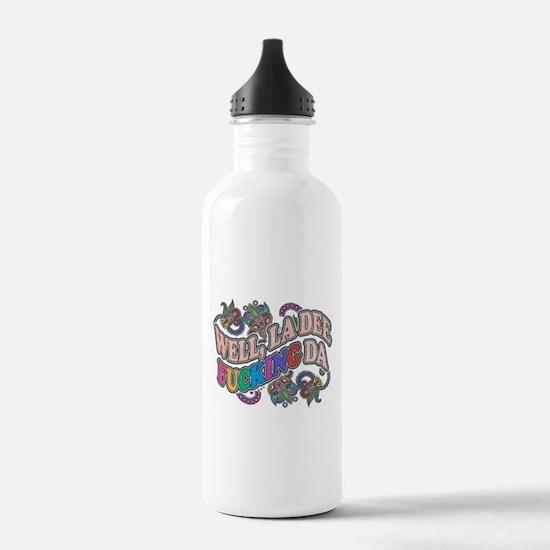 La Dee Da Water Bottle