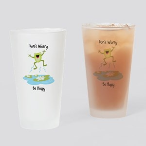 Don't Worry Be Hoppy Drinking Glass