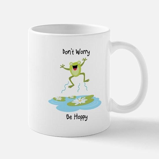 Don't Worry Be Hoppy Mugs
