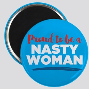 Proud Nasty Woman Magnets
