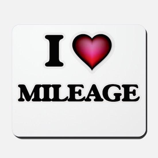 I Love Mileage Mousepad