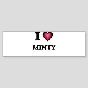 I Love Minty Bumper Sticker