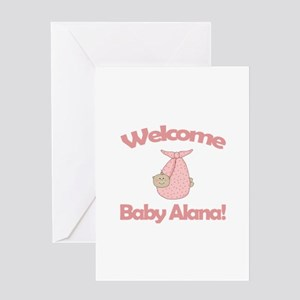 Welcome Baby Alana Greeting Card