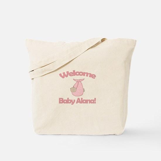 Welcome Baby Alana Tote Bag