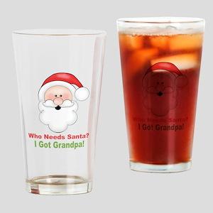 Santa I Got Grandpa Drinking Glass