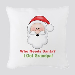 Santa I Got Grandpa Woven Throw Pillow