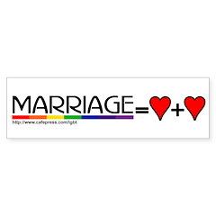 MARRIAGE EQUALS HEART PLUS HE Bumper Bumper Sticker