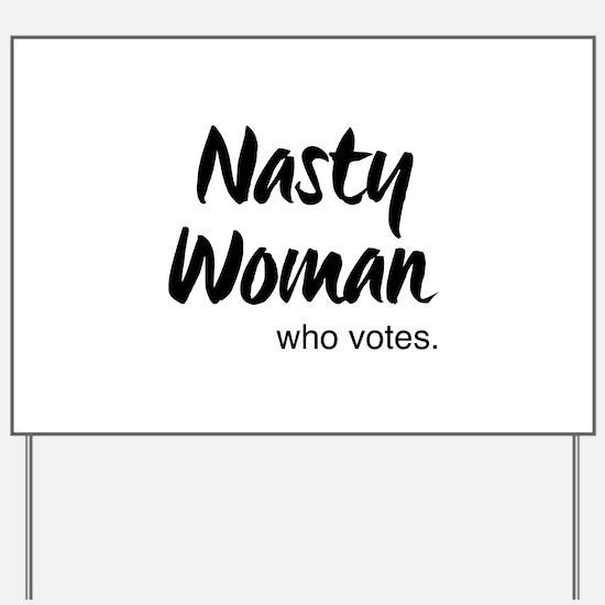 Funny Nasty Yard Sign