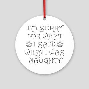 Said Naughty Ornament (Round)