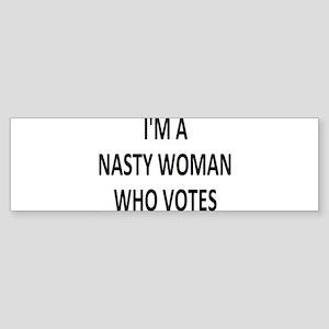ImaNastyWomanWhoVotes Bumper Sticker