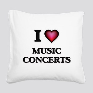 I Love Music Concerts Square Canvas Pillow