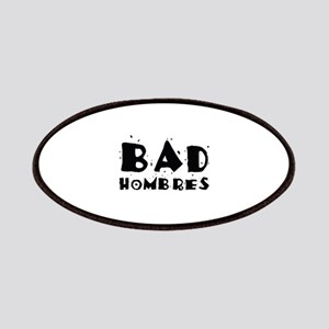 Bad Hombres Patches