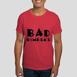 Bad Hombres Dark T-Shirt