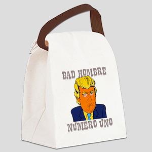 Bad Hombre Numero Uno Canvas Lunch Bag