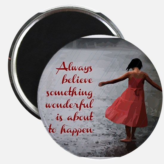 Always Believe Magnets