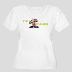 Bad Hombre Plus Size T-Shirt