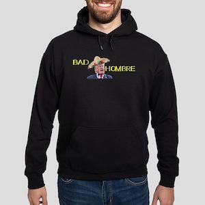 Bad Hombre Hoodie (dark)