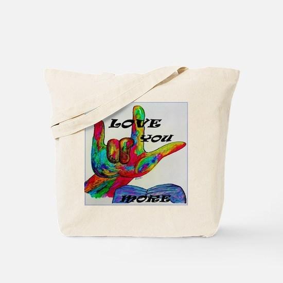 Cute Love you more Tote Bag