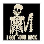 I Got Your Back Tile Coaster