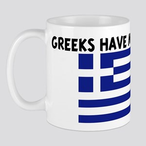 GREEKS HAVE MORE FUN Mug