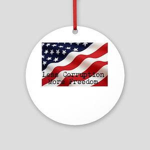 Less corruption more freedom Round Ornament
