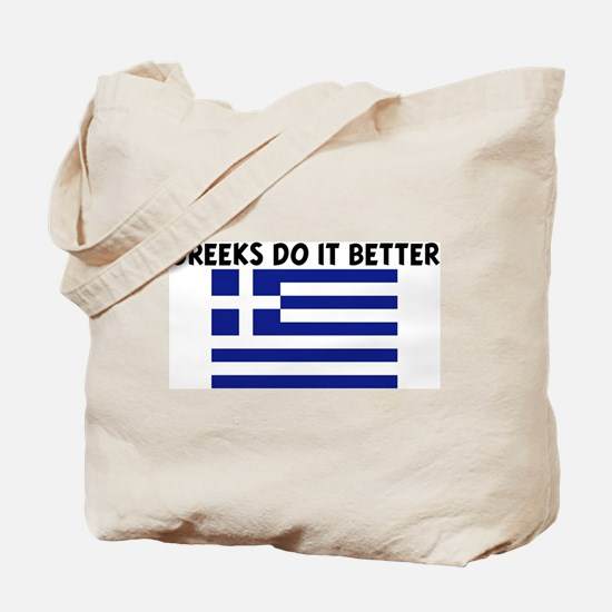 GREEKS DO IT BETTER Tote Bag