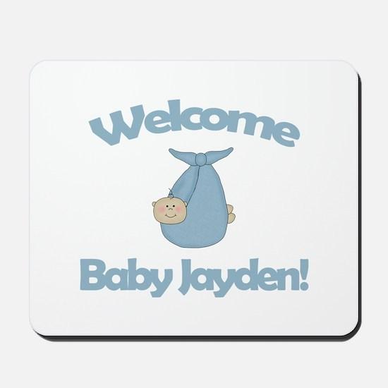 Welcome Baby Jayden Mousepad