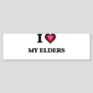 I love My Elders Bumper Sticker