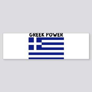 GREEK POWER Bumper Sticker