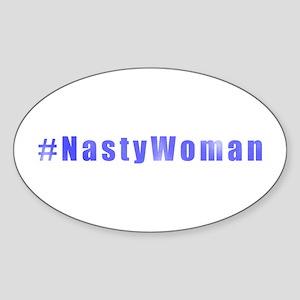 #NastyWoman Sticker