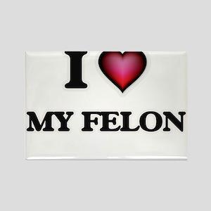 I Love My Felon Magnets