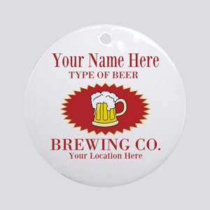 Your Brewing Company Round Ornament