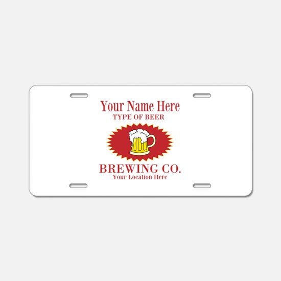 Your Brewing Company Aluminum License Plate