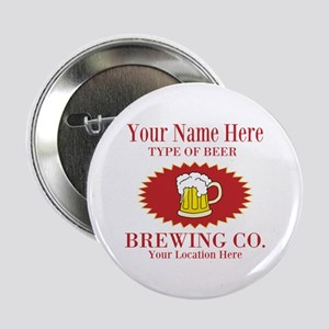 """Your Brewing Company 2.25"""" Button"""