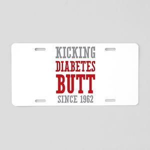 Diabetes Butt Since 1962 Aluminum License Plate