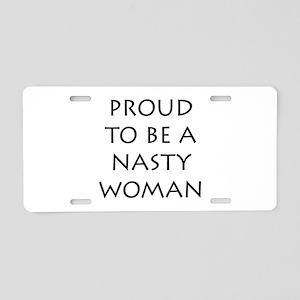 ProudNastyWomanBlack Aluminum License Plate