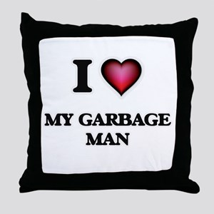I Love My Garbage Man Throw Pillow