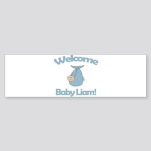 Welcome Baby Liam Bumper Sticker