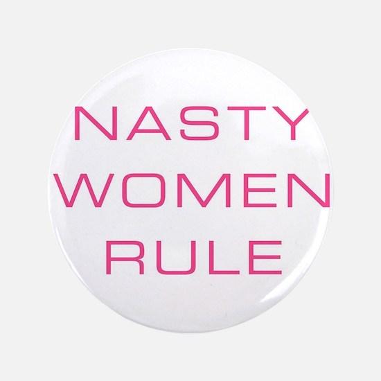Nasty Women Rule Button