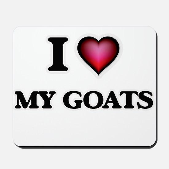 I Love My Goats Mousepad