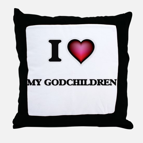 I Love My Godchildren Throw Pillow