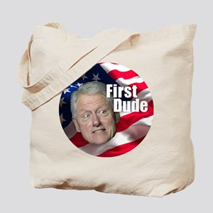 First Dude Tote Bag