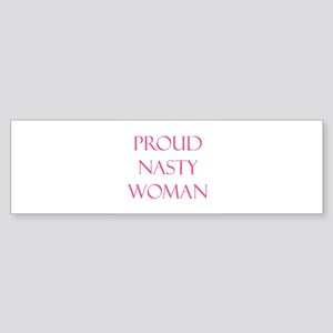 Proud Nasty Women Bumper Sticker