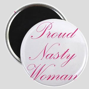 Proud Nasty Women Magnets