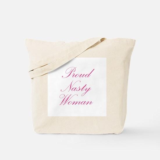 Proud Nasty Women Tote Bag