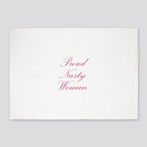 Proud Nasty Women 5'x7'Area Rug