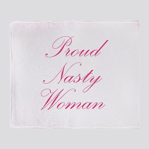 Proud Nasty Women Throw Blanket